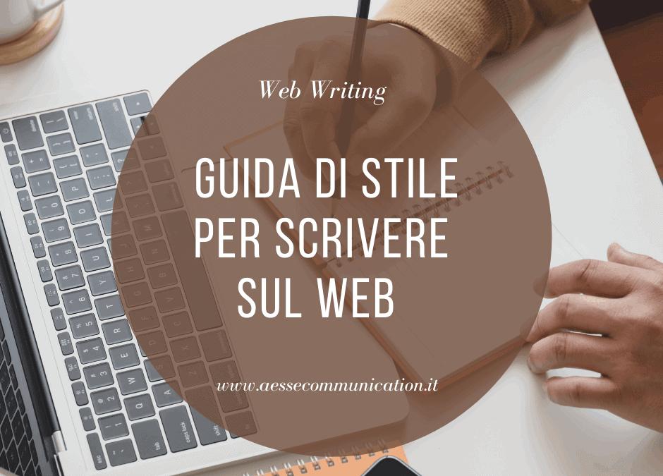 Guida di Stile: come scrivere sul web in modo efficace e riconoscibile