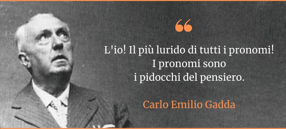 Carlo Emilio Gadda_citazioni